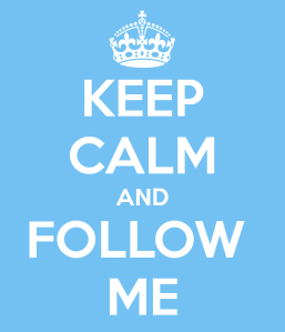 keep-calm-and-follow-me-758